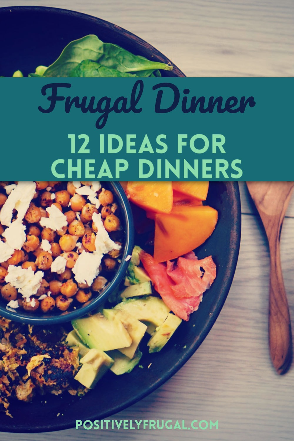 Frugal Dinner Cheap Dinners by PositivelyFrugal.com
