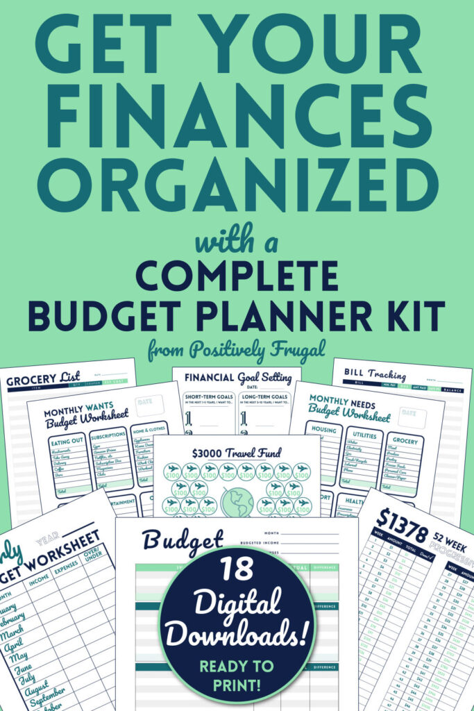 Get Your Finances Organized with a Complete Budget Planner Kit of Printables from PositivelyFrugal.com