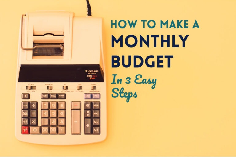 How To Make a Monthly Budget: 3 Easy Steps
