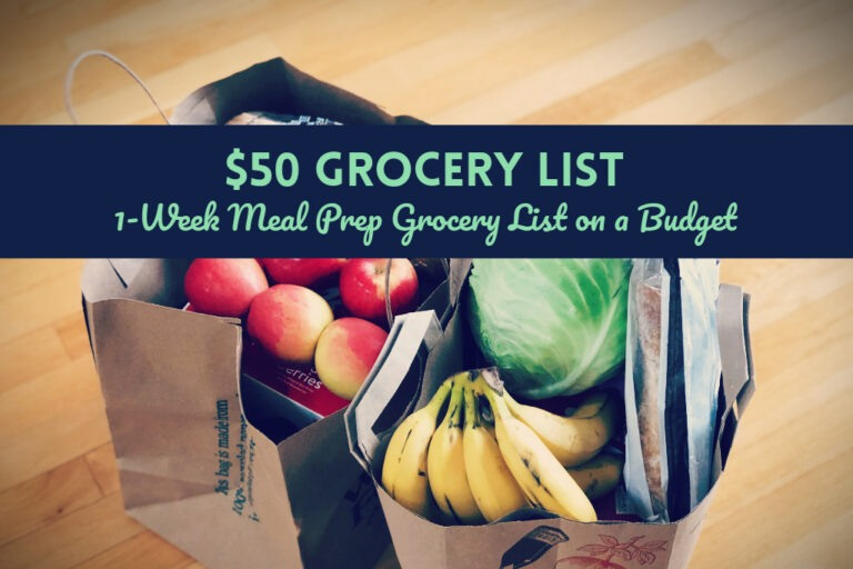 Read more about the article $50 Grocery List: A Meal Prep Grocery List on a Budget