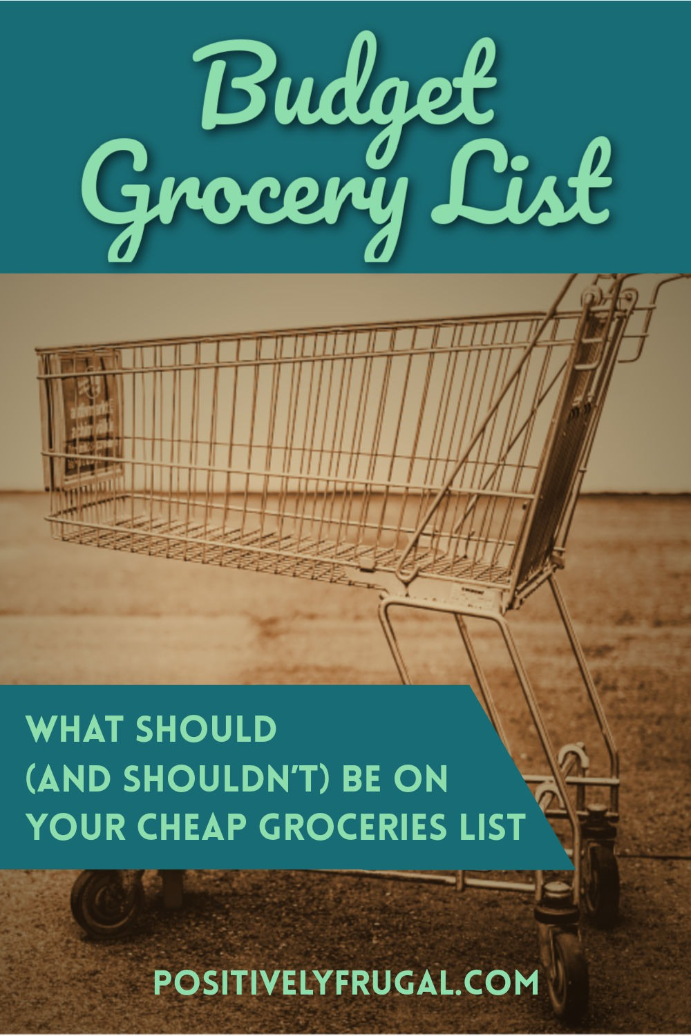 Budget Grocery List by PositivelyFrugal.com