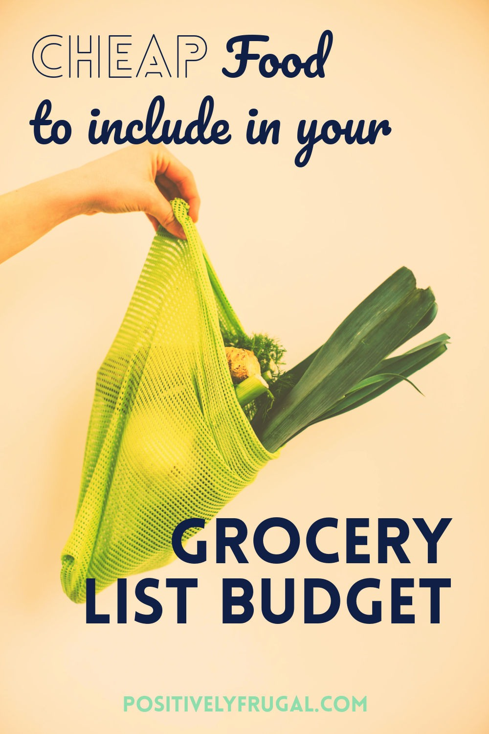 Cheap Food to Include in your Grocery List Budget by JetSettingFools.com