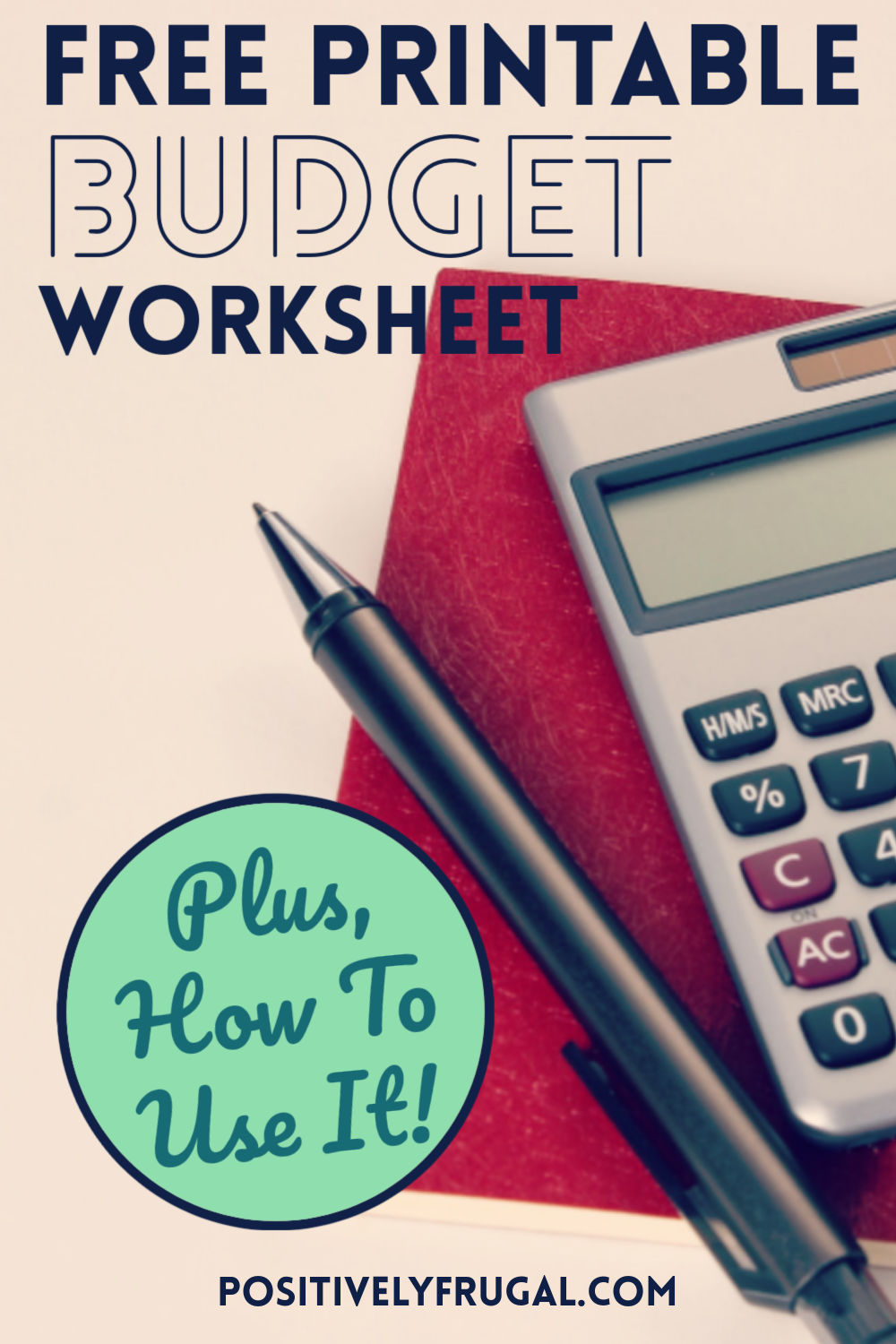 Free Printable Budget Worksheet Plus How To Use It by PositivelyFrugal.com