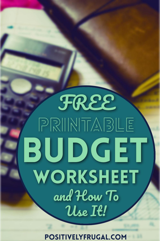 Free Printable Budget Worksheet by PositivelyFrugal.com
