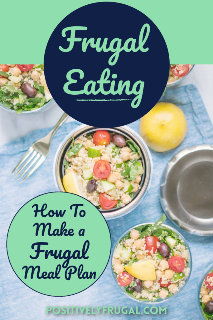Frugal Eating How To Make a Frugal Meal Plan by PositivelyFrugal.com