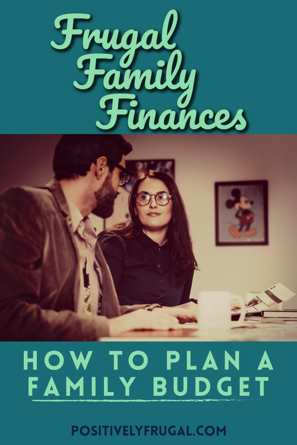 Frugal Family Finances How To Plan Family Budget by PositivelyFrugal.com