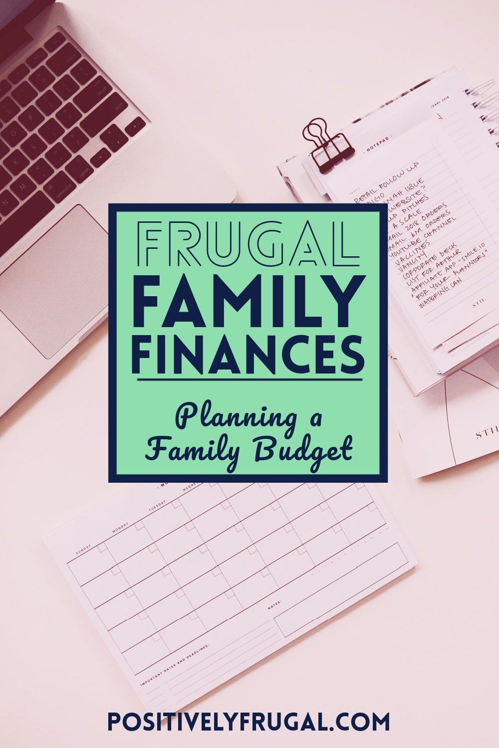 Frugal Family Finances How To Plan a Family Budget by PositivelyFrugal.com