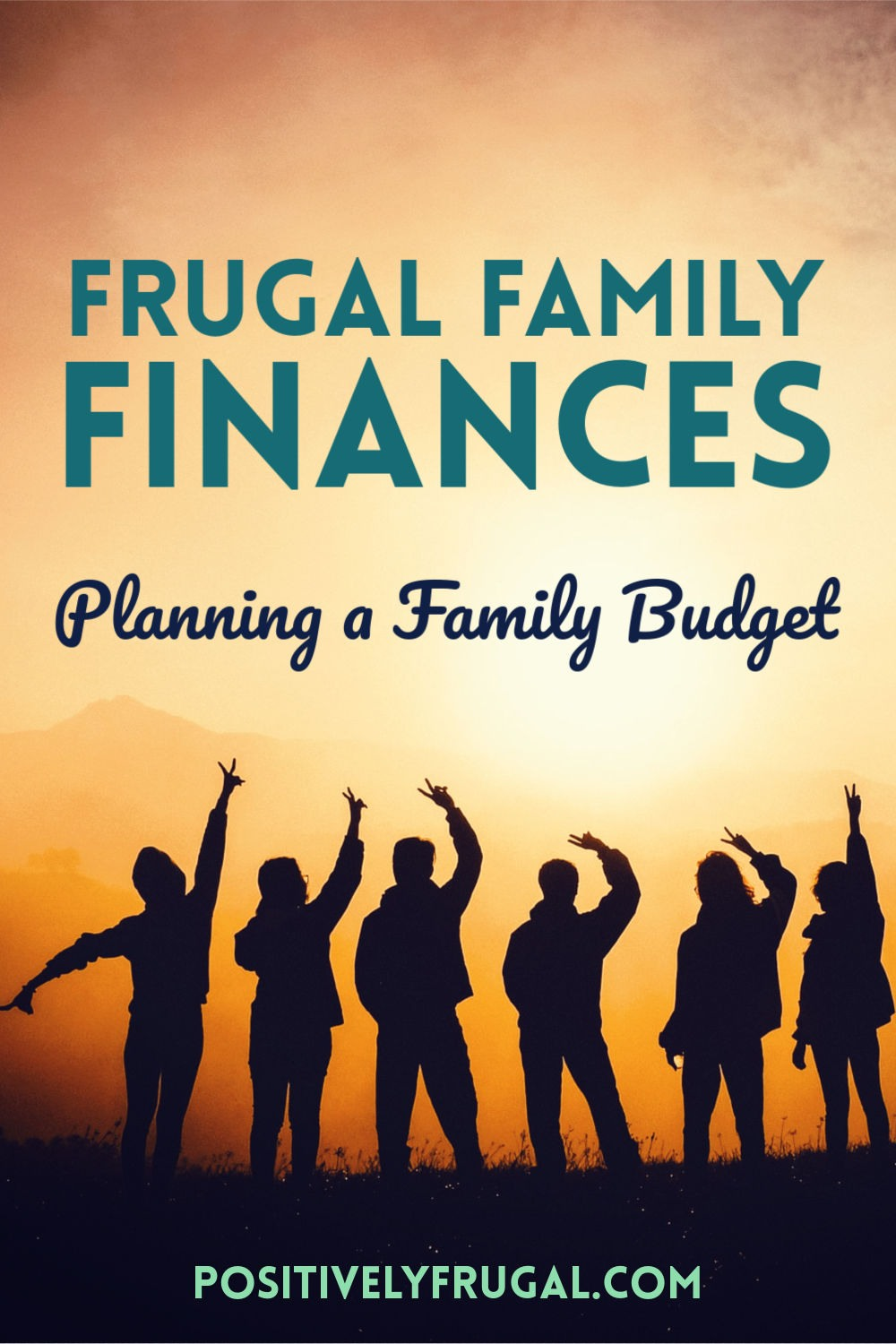 Frugal Family Finances Plan Family Budget by PositivelyFrugal.com