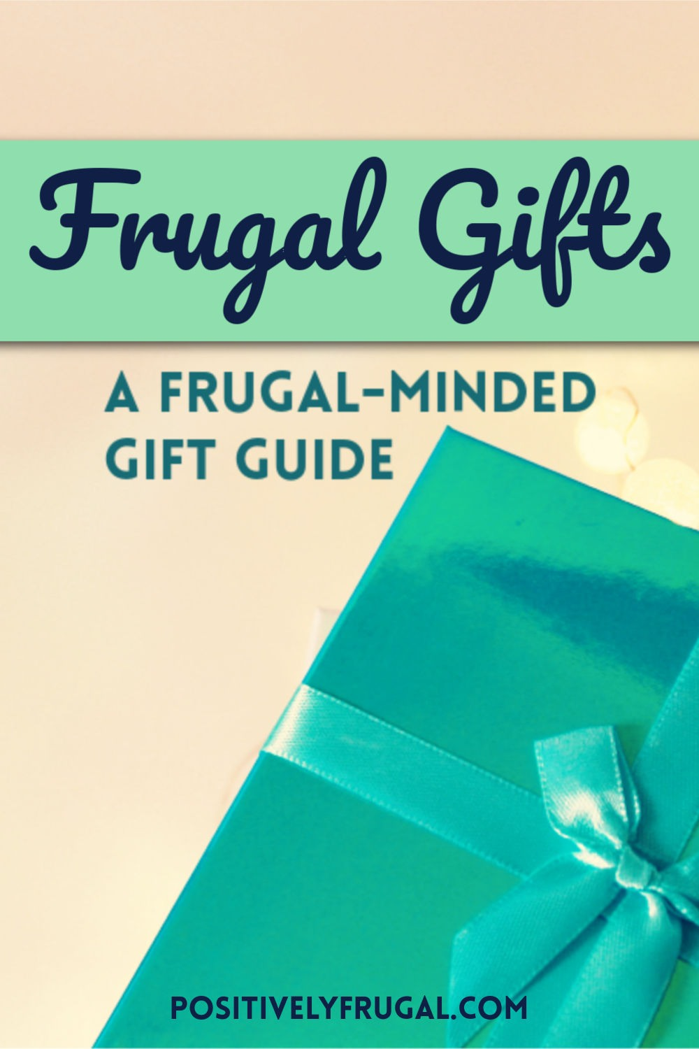 Frugal Gifts by PositivelyFrugal.com