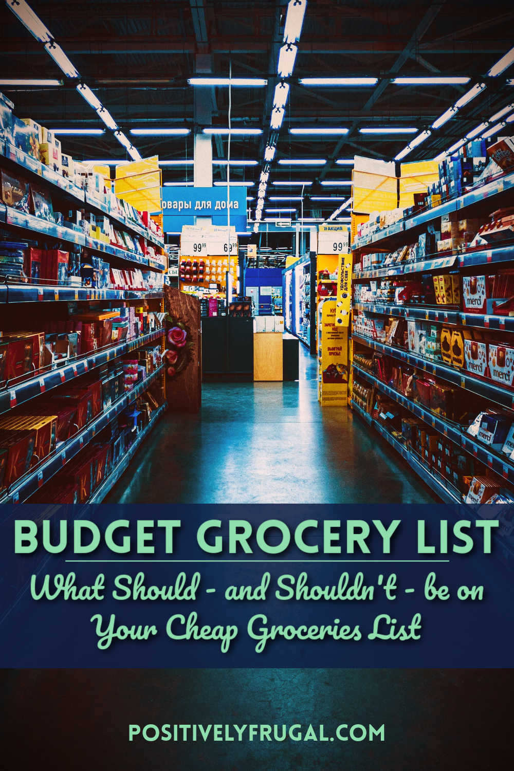 Grocery List Budget by PositivelyFrugal.com