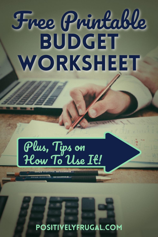 Printable Budget Worksheet Free by PositivelyFrugal.com
