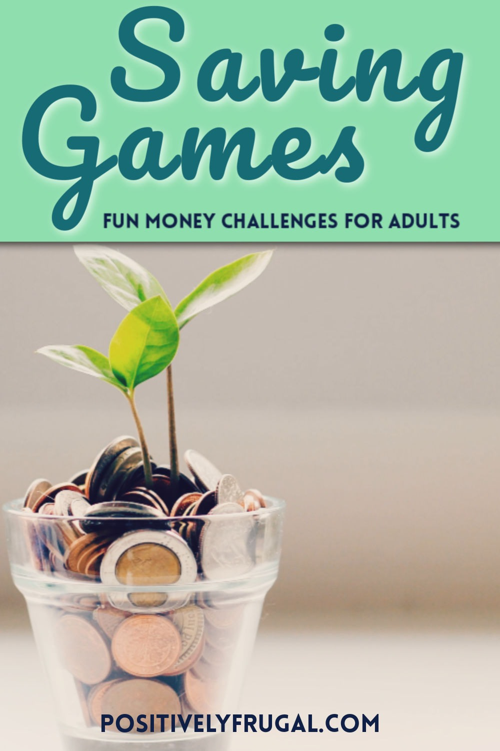 Saving Games Money Challenges for Adults by PositivelyFrugal.com