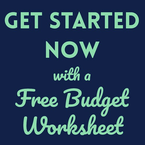 Get Started Now with a Free Budget Worksheet PositivelyFrugal.com