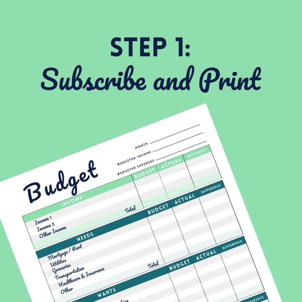 Step 1 Subscribe and Print Budget Printable