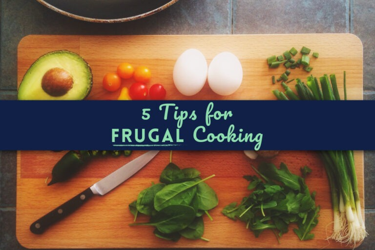 5 Top Tips for Frugal Cooking