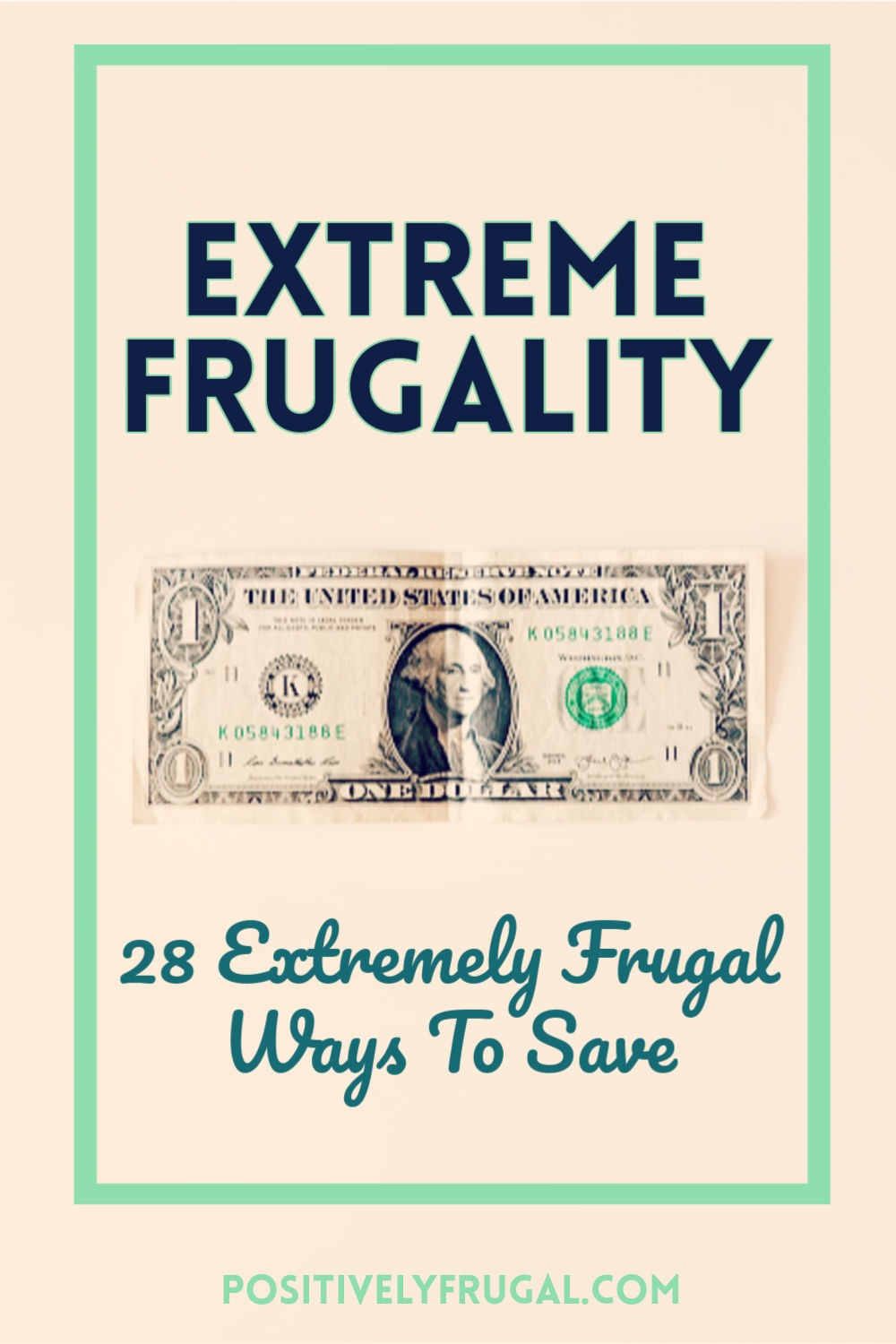 Extreme Frugality Extremely Frugal Ways To Save by PositivelyFrugal.com