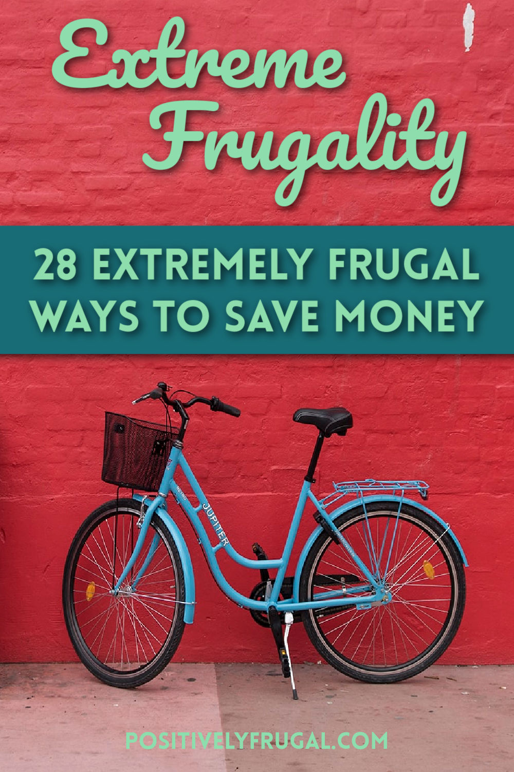 Extremely Frugal Ways to Save Money by PositivelyFrugal.com