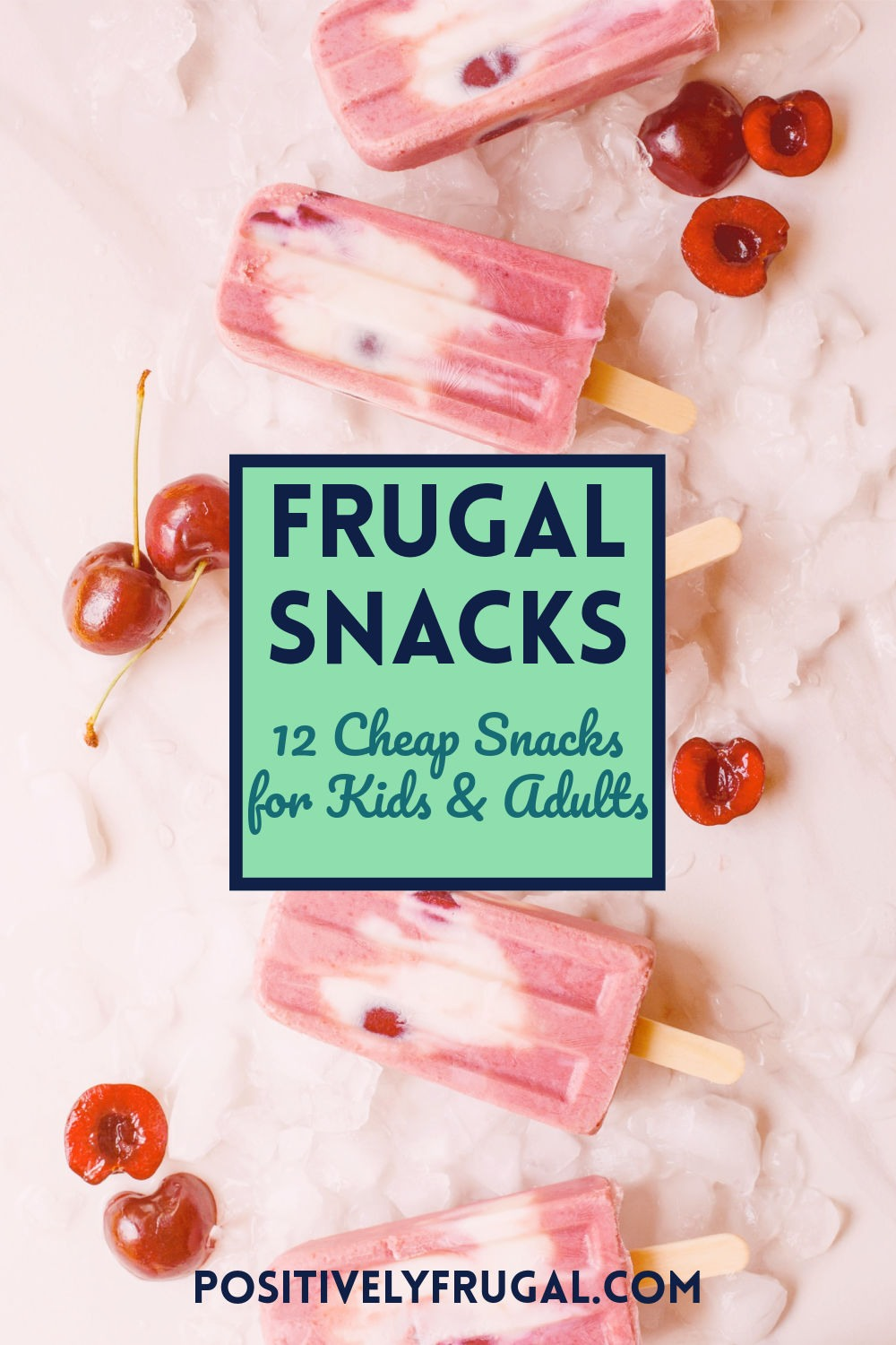 Frugal Snacks for Kids and Adults by PositivelyFrugal.com
