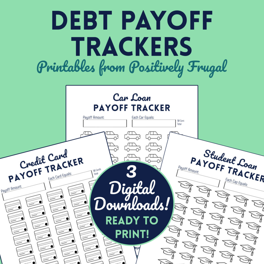 Debt Payoff Trackers and Debt Free Charts by PositivelyFrugal.com