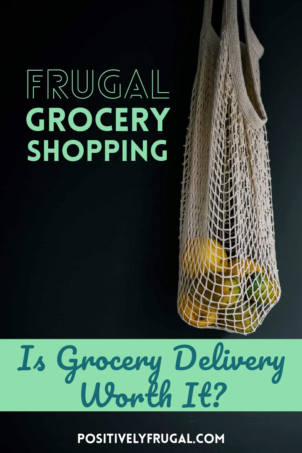 Is Grocery Delivery Worth It Frugal Grocery Shopping by PositivelyFrugal.com