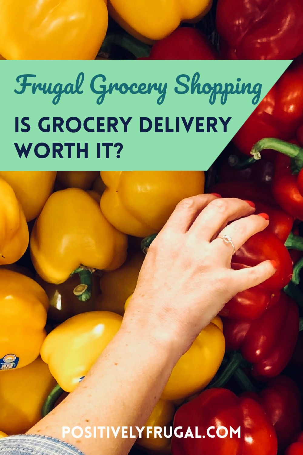 Is Grocery Delivery Worth It by PositivelyFrugal.com