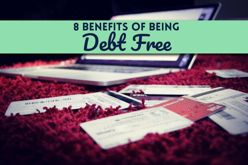 Read more about the article 8 Benefits of Being Debt Free