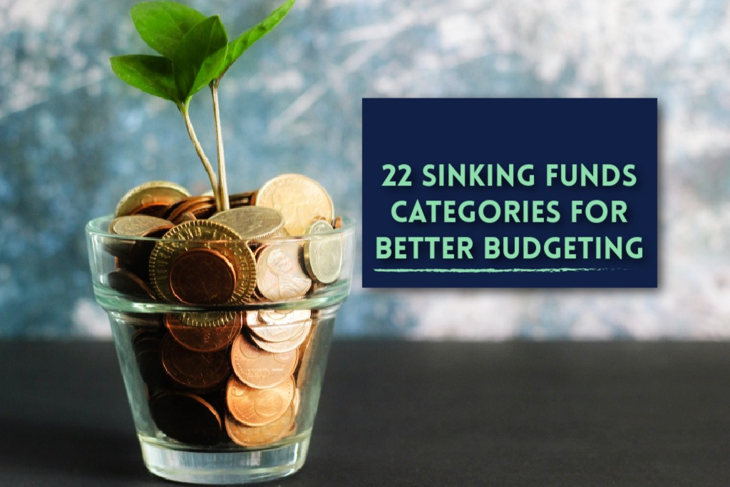 Read more about the article 22 Sinking Funds Categories for Better Budgeting