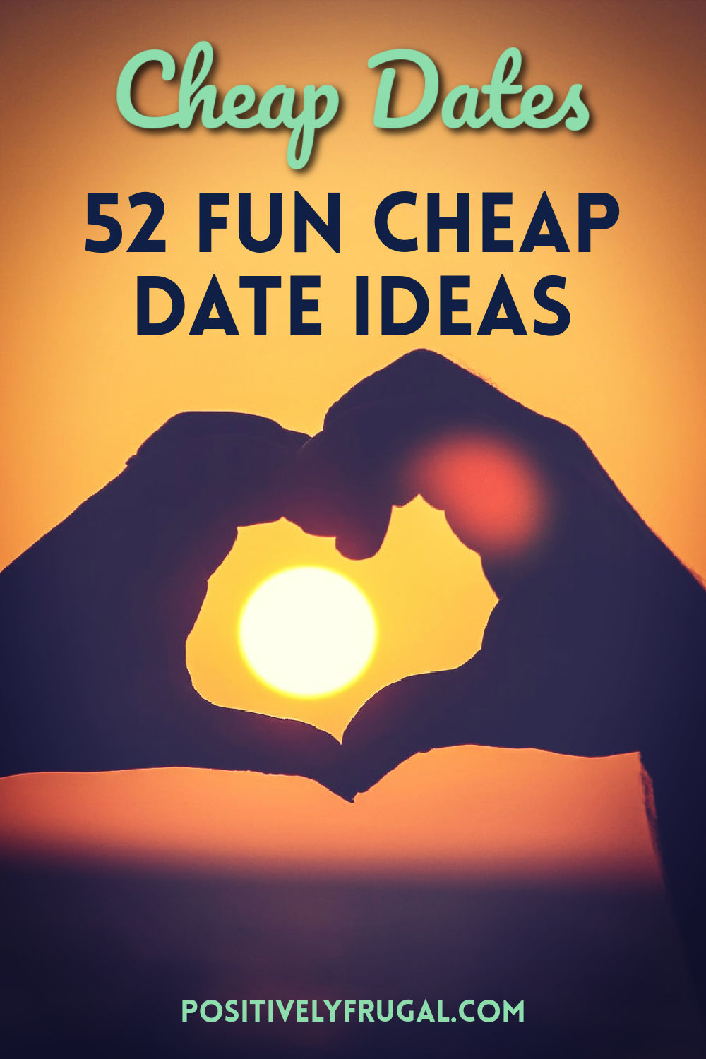 Cheap Dates by PositivelyFrugal.com