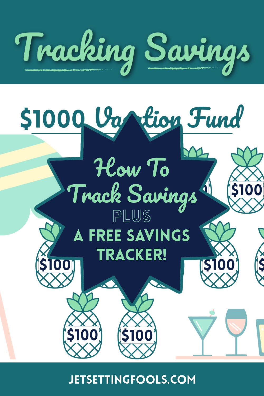 How To Track Savings Plus a Free Savings Tracker by PositivelyFrugl.com