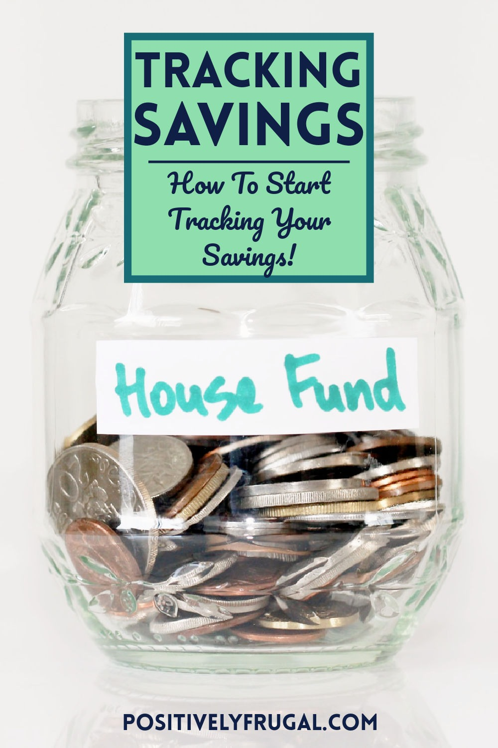 Tracking Savings How To Start Tracking Your Savings by PositivelyFrugal.com