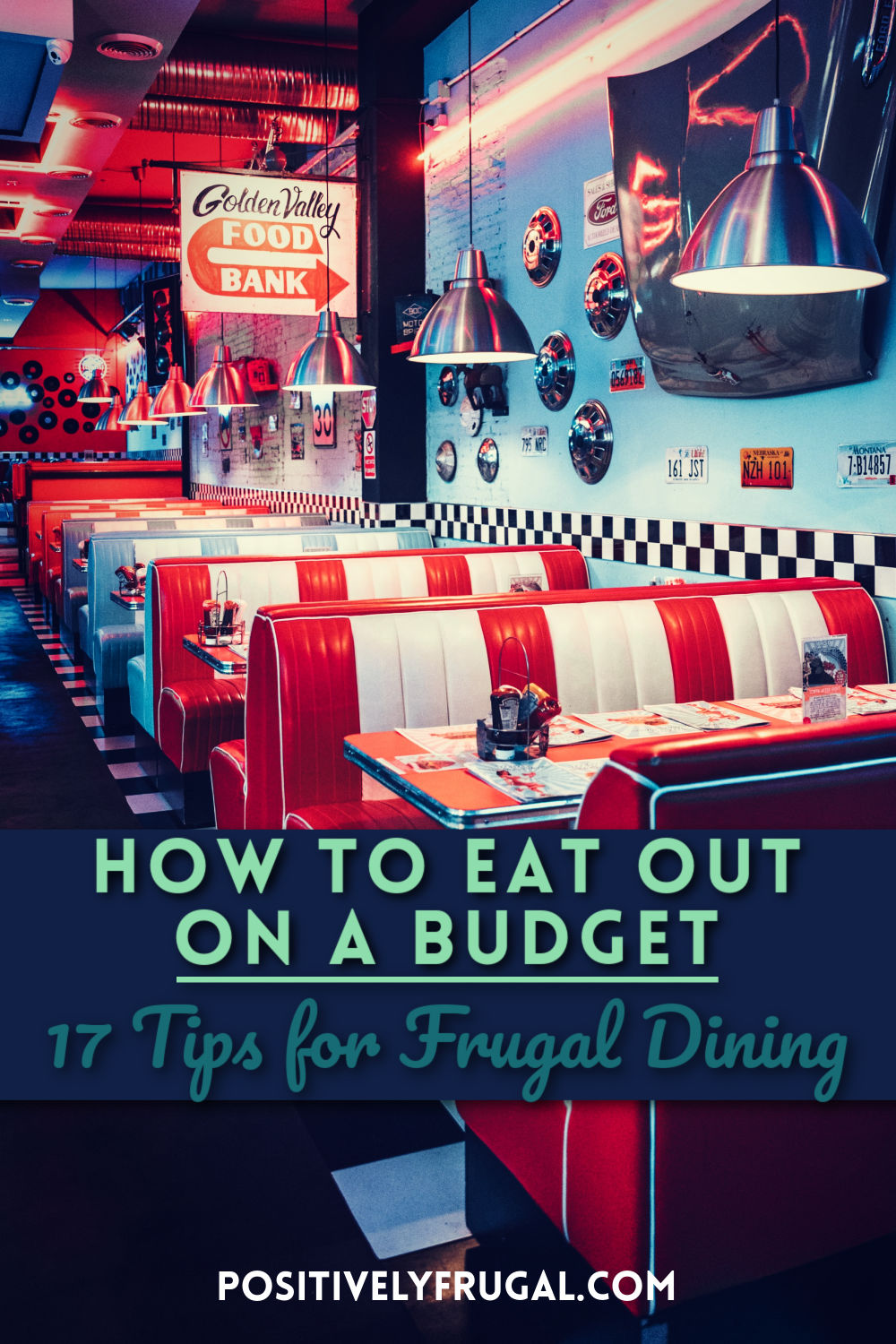 How to Eat Out on a Budget Tips by PositivelyFrugal.com